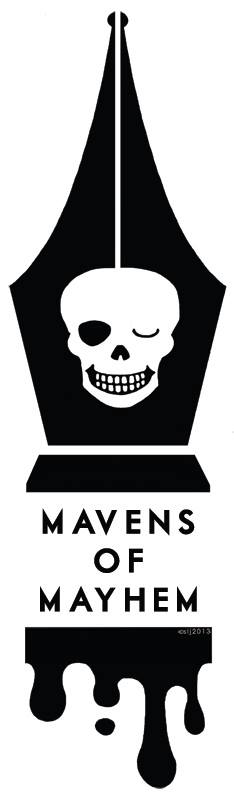 Mavens of Mayhem